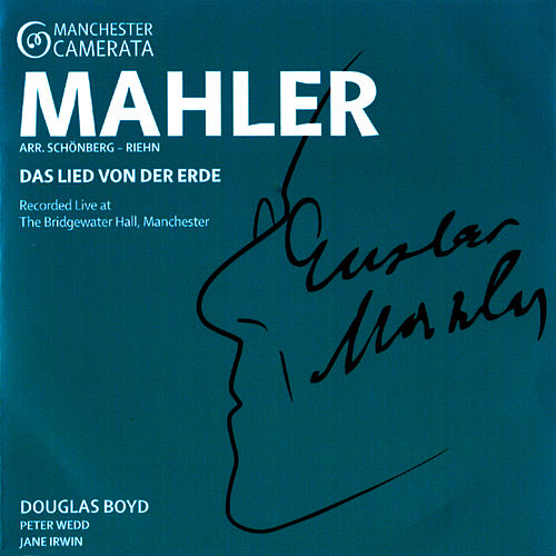 Mahler: Das Lied von der Erde von Manchester Camerata