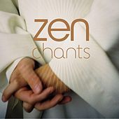 Play & Download Zen Chants by Monks And Choirboys Of Downside Abbey | Napster