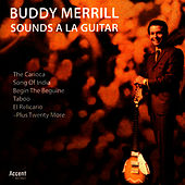 Play & Download Sounds a la Guitar by Buddy Merrill | Napster
