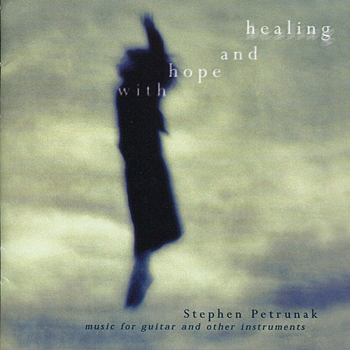 Play & Download With Hope and Healing by Stephen Petrunak | Napster
