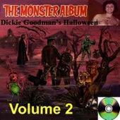 Play & Download Dickie Goodman's Halloween Volume 2 by Dickie Goodman | Napster