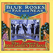 Blue Roses of Far and Near by Dan Levinson's Roof Garden Jass Band