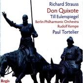 Strauss: Don Quixote, Till Eulenspiegels lustige Streiche, Don Juan by Berlin Philharmonic Orchestra