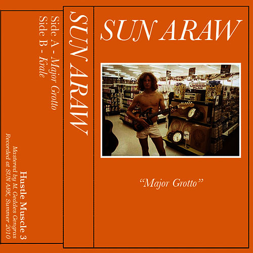Play & Download Major Grotto by Sun Araw | Napster