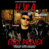 Play & Download H.W.A. (Hittaz Wit Attitude) by Eddi Projex | Napster