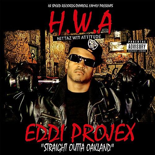 Play & Download H.W.A. (Hittaz Wit Attitude) by Eddi Projex | Napster
