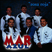 Play & Download Rosa Roja by Mar Azul | Napster