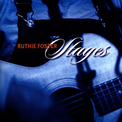 Stages by Ruthie Foster