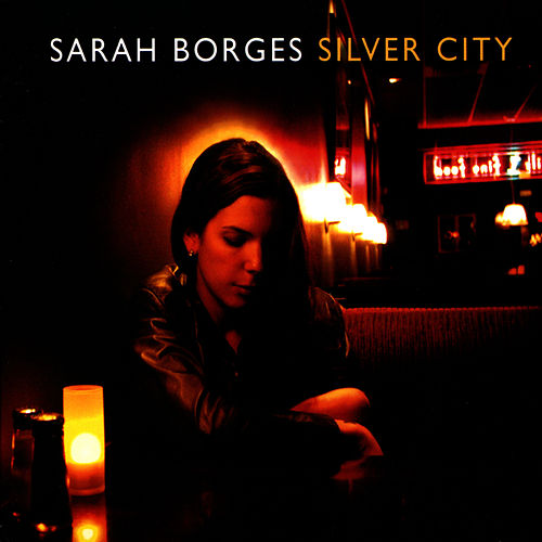Play & Download Silver City by Sarah Borges | Napster