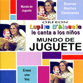 Play & Download Mundo De Juguete by Lupita D'Alessio | Napster