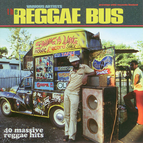 Play & Download The Reggae Bus by Various Artists | Napster