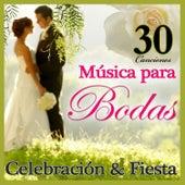Musica Para Bodas. Toda La Ceremonia Nupcial Y La Celebracion by Various Artists