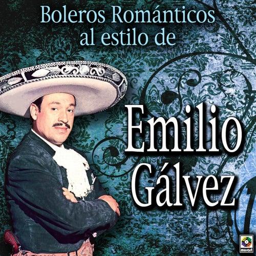 Play & Download Boleros Romanticos Al Estilo De by Emilio Galvez | Napster
