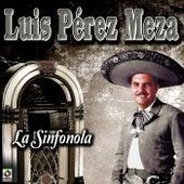 La Sinfonola by Luis Perez Meza