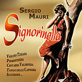 Play & Download Signorinella by Sergio Mauri | Napster