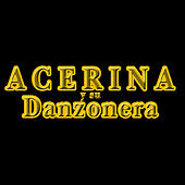 Nereidas by Acerina Y Su Danzonera