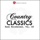 Play & Download Rare Country Classics, Vol.3 by Various Artists | Napster