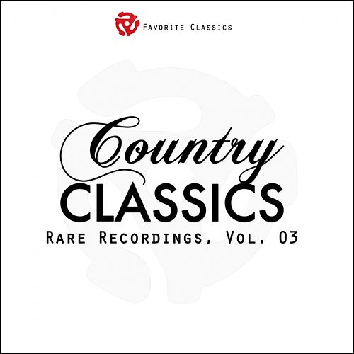 Rare Country Classics, Vol.3 by Various Artists