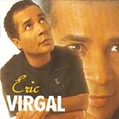 Play & Download Tendre et rebelle by Eric Virgal | Napster