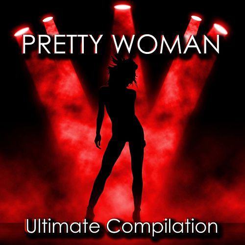 Pretty Woman Compilation by Disco Fever