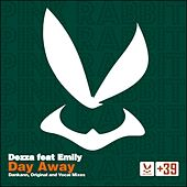 Day Away (feat. Emily) by Dezza