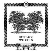 Witches EP by Hostage