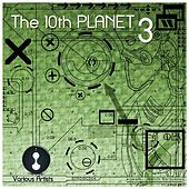 The 10th Planet, Vol. 3 by Various Artists