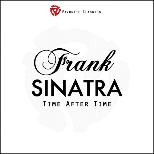 Play & Download Time After Time by Frank Sinatra | Napster