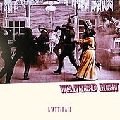 Play & Download Wanted Men by L'Attirail | Napster