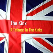 A Tribute to the Kinks by The Kinx