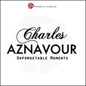 Unforgetable Moments by Charles Aznavour