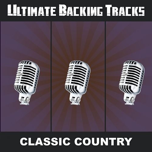 Ultimate Backing Tracks: Classic Country by Soundmachine