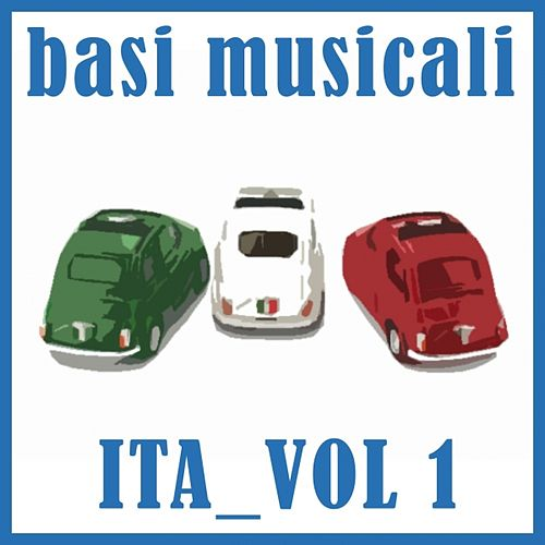 Basi musicali: Ita, vol. 1 (Karaoke) by Various Artists