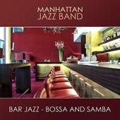 Bar Jazz (Bossa and Samba) by Manhatten Jazz Band
