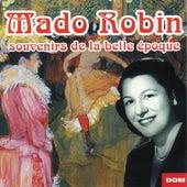 Play & Download Souvenirs de la belle époque by Mado Robin | Napster