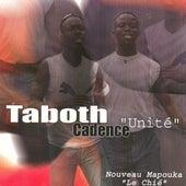Play & Download Unité (Nouveau mapuka le chié) by Taboth cadence | Napster