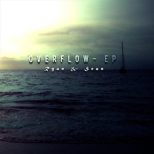 Play & Download Overflow- EP (feat. Jesus Jimenez) by Ryan (3) | Napster