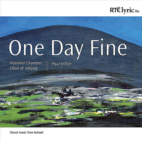 Play & Download One Day Fine by National Chamber Choir Of Ireland | Napster