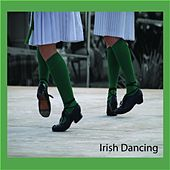 Play & Download Irish Dancing by Irish Dancing | Napster