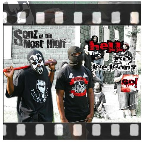 Hell, No We Won't Go! (Deluxe Edition) by Sonz of the Most High