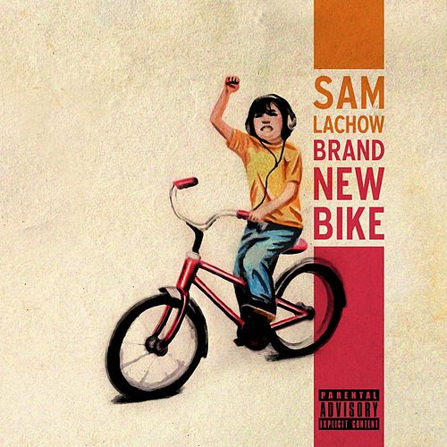 Play & Download Brand New Bike by Sam Lachow | Napster
