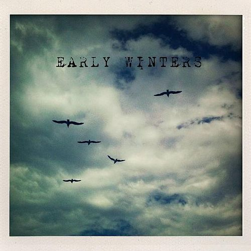 Play & Download Early Winters EP by Early Winters | Napster