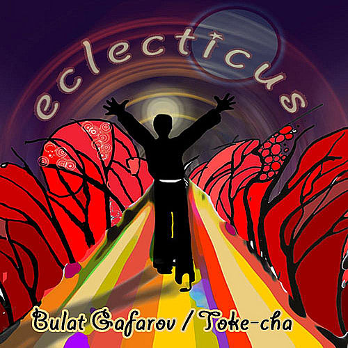 Eclecticus by Bulat Gafarov