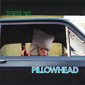 Pillowhead by Dynamite Hack