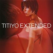 Extended by Titiyo