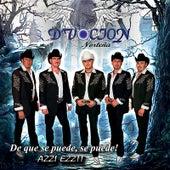 Play & Download De Que Se Puede, Se Puede! by D'vocion Norteña | Napster