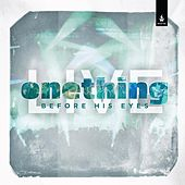 Play & Download Onething Live: Before His Eyes by Various Artists | Napster