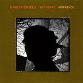 Berne, Time / Crispell, Marilyn: Inference by Marilyn Crispell