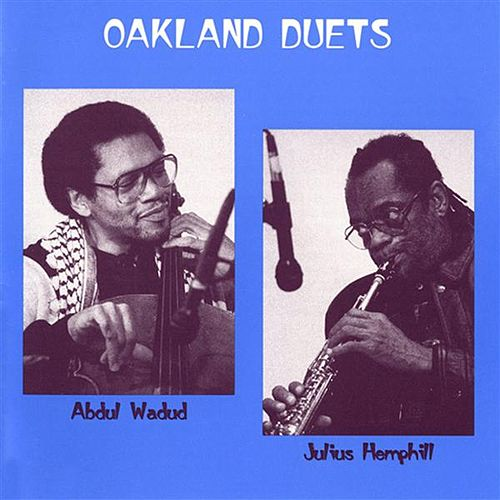 Play & Download Oakland Duets by Julius Hemphill | Napster