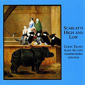 Play & Download Scarlatti High and Low - 16 Late Harpsichord Sonatas by Scarlatti by Colin Tilney | Napster